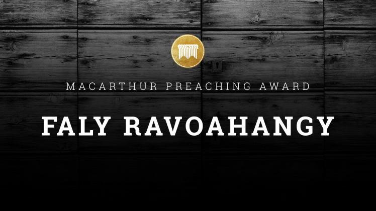 MacArthur Preaching Award - Faly Ravoahangy - April 2017